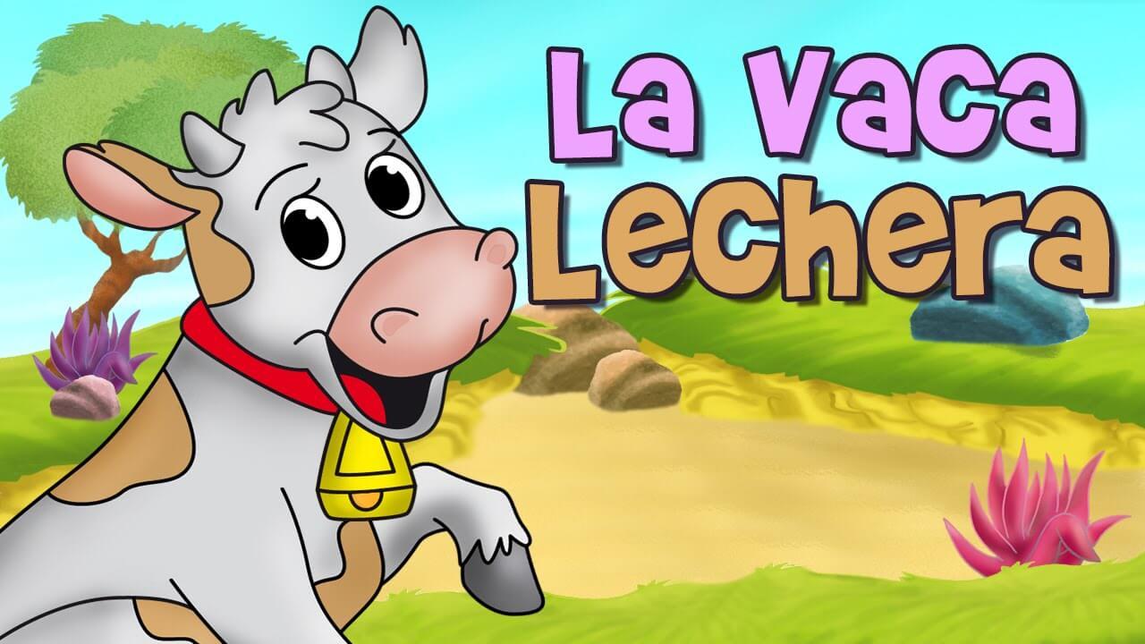 Canciones infantiles con animales: La vaca lechera